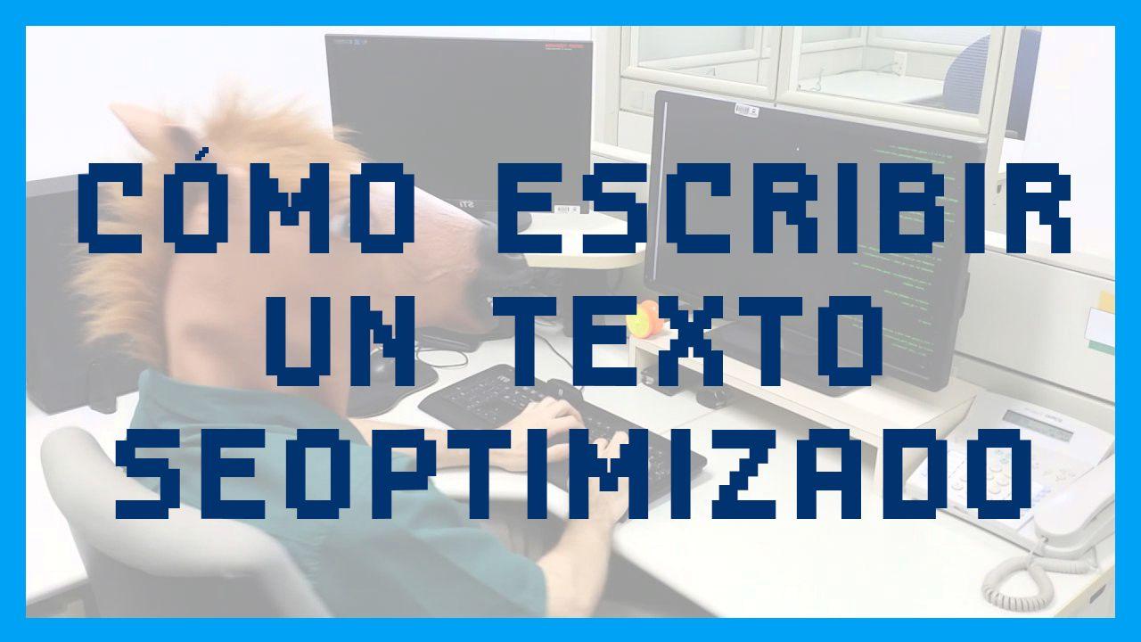 como escribir un texto seo optimizado
