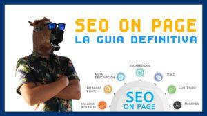 SEO On Page: La Guía Definitiva