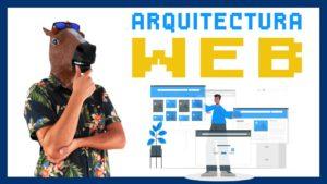 Qué es la Arquitectura web y cómo optimizarla para SEO
